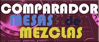 Comparador de Mesas de Mezclas