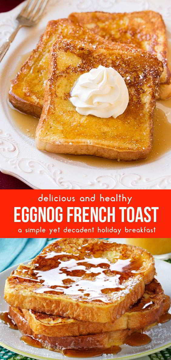 Eggnog French Toast #healthyfoods #healthybreakfastrecipes #breakfastrecipes #breakfastideas