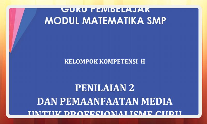 Modul Guru Pembelajar Matematika SMP Kelompok Kompetensi H (KK-H) Download