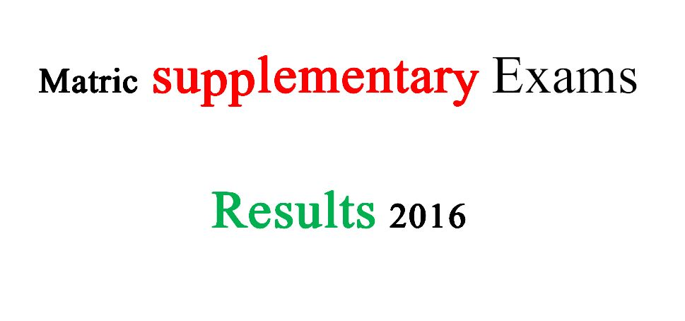 Matric supplementary Exams Results 2016