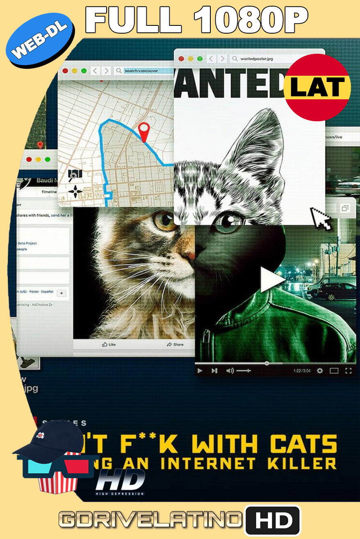 No te Metas con los Gatos: Un Asesino en Internet (2019) Miniserie NF WEB-DL 1080p Latino-Inglés MKV