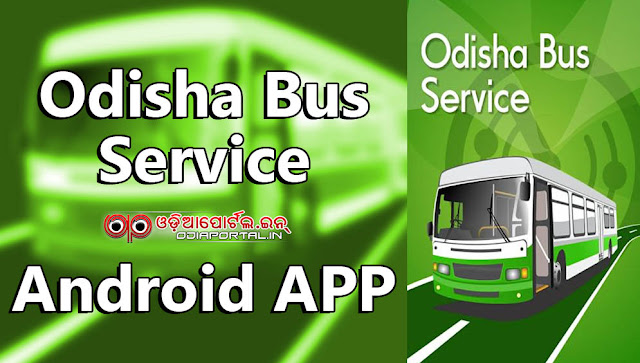 Check Odisha Bus Stops, Time Table & Route on Your Android Phone, get details of buses, bus registration numbers, bus stop arrival, departure timing and their route., (5MB), com.csm.odishaBusServices, Odisha Bus Service mobile application apk download,