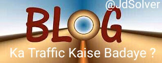 Blog Ka Traffic Kaise badhaye 50 Perfect Tarike