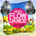 Flow Dance Abril 2015 - Alex Egui