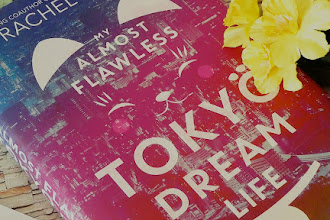 """My Almost Flawless Tokyo Dream Life"" by Rachel Cohn: A Young American Moving To Japan ... What Could Go Wrong?"
