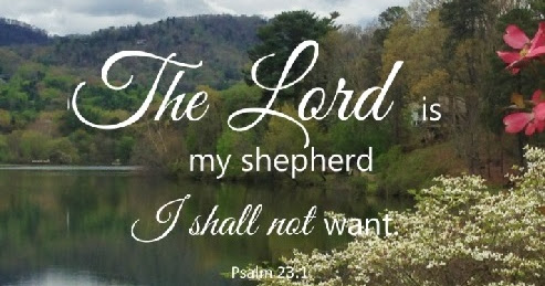 Lent Day 7 The Lord is my Shepherd