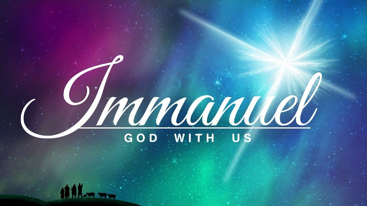 IMMANUEL GOD WITH US *THE GREAT I'AM""