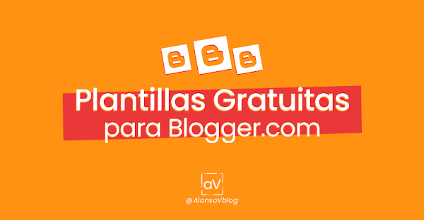 ▷ Las mejores plantillas para blogger 2019 【GRATIS】🥇
