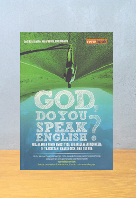 GOD DO YOU SPEAK ENGLISH?, Jeff Kristianto, Nina Silvia, Rini Hanifa
