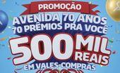Promoção Avenida 70 Anos 70 Prêmios pra Você