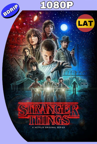 STRANGER THINGS TEMPORADA 01 BDRIP 1080P LATINO-INGLES MKV