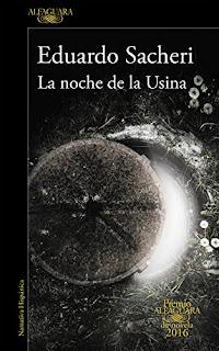 """""""La noche de la Usina"""" - Eduardo Sacheri"""