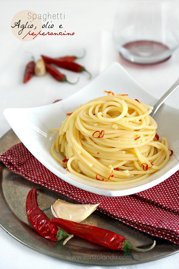 Spaghetti aglio olio e peperoncino ricetta facile veloce perfetta hot pepper olive oil garlic pasta recipe