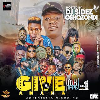 DJ Sidez - Give Amaka Mixtape Vol. 1