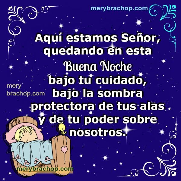 Linda oración con cortas frases para decirlas al dormir, de buenas noches, protección de Dios en la noche. Imagen cristiana para la noche de descanso.