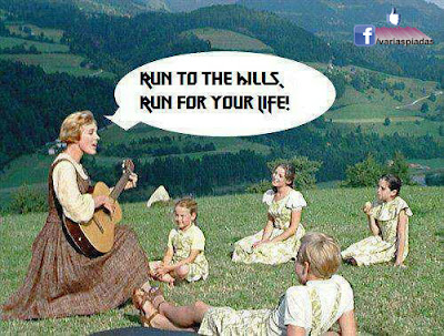 Run to the hills, run for your life!