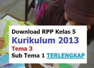 RPP-Kelas-5-kurikulum-2013-tema-3-sub-tema-1-terlengkap
