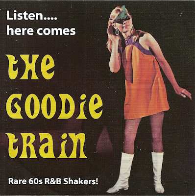 VA - The Goodie Train. Rare 60s R&B Shakers!