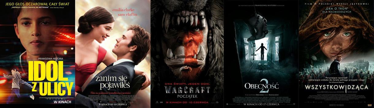 premiery czerwca, filmy i książki, Idol z ulicy, Zanim się pojawiłeś, Warcraft, Obecność 2, Wszystkowidząca