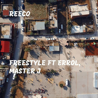 [Music] Errol X Master J X ReeCo – Freestyle