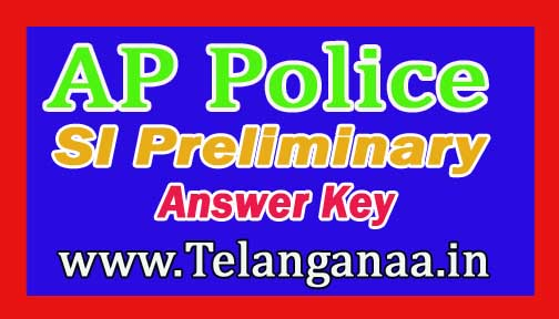 AP Police SI Preliminary Exam Answer Key PDF 2016