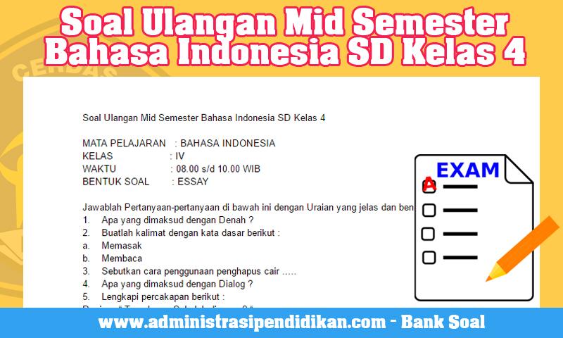 Soal Ulangan Mid Semester Bahasa Indonesia SD Kelas 4