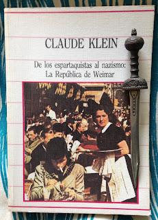 Portada del libro De los espartaquistas al nazismo: La República de Weimar, de Claude Klein