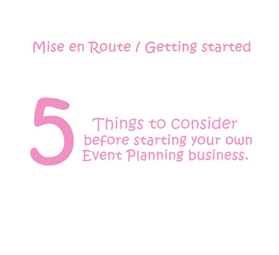 5 things to consider before starting your own Event Planning Business