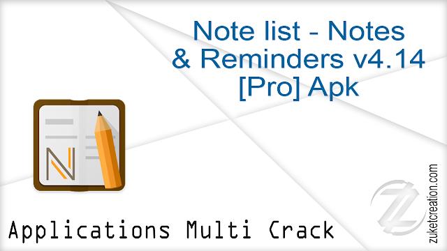 Note list – Notes & Reminders v4.14 [Pro] Apk