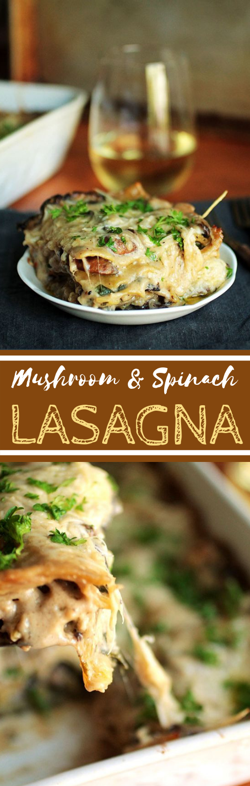 Mushroom and Spinach Lasagna #dinner #vegetarian