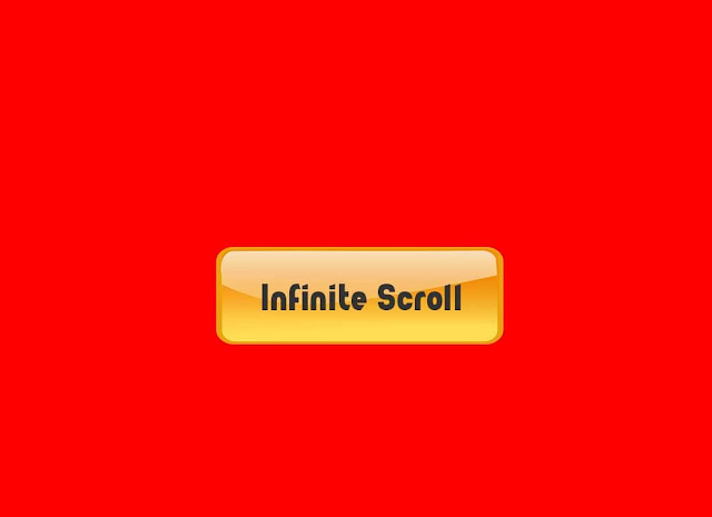 Cara membuat Infinite Scroll Blogger Tanpa Reload