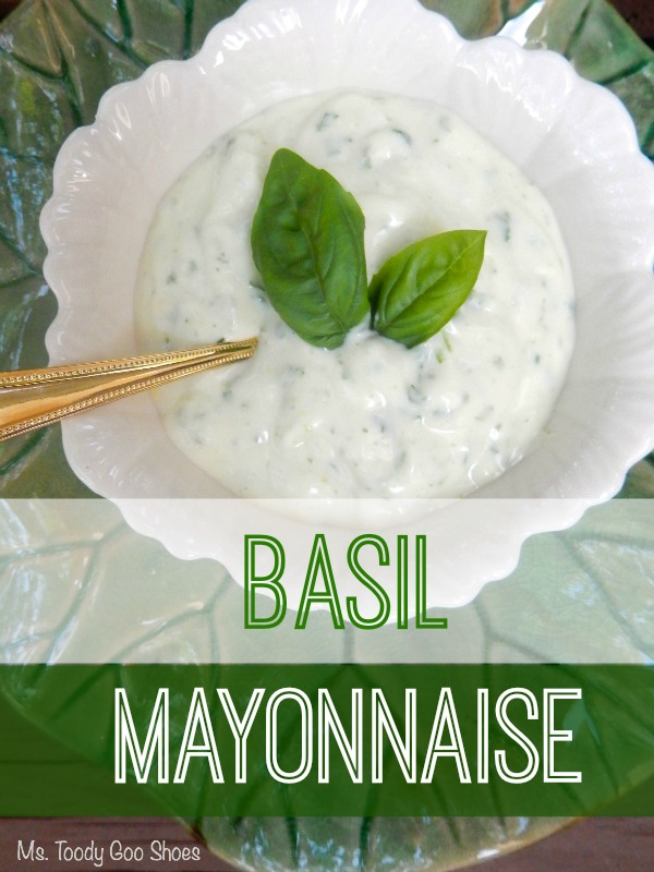 Basil Mayonnaise --- So simple! See the recipe at Ms. Toody Goo Shoes