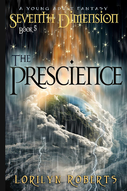 "Excerpt from ""The Prescience: A Young Adult Christian Fantasy, Seventh Dimension Series, Book 5"""