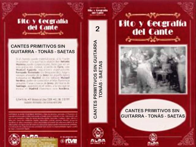 """Tío Gregorio El Borrico de Jerez RITO Y GEOGRAFÍA DEL CANTE"""" (2) VHS   TONÁS"""