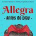 Uma releitura moderna: Allegra, antes do play — Andreia Evaristo