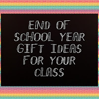 end of primary school year gift ideas for primary class