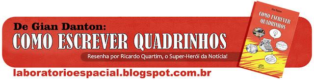 http://laboratorioespacial.blogspot.com.br/2015/08/de-gian-danton-como-escrever-quadrinhos.html