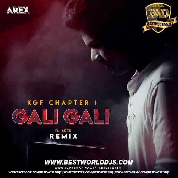 Gali Gali (Remix) - DJ Arex