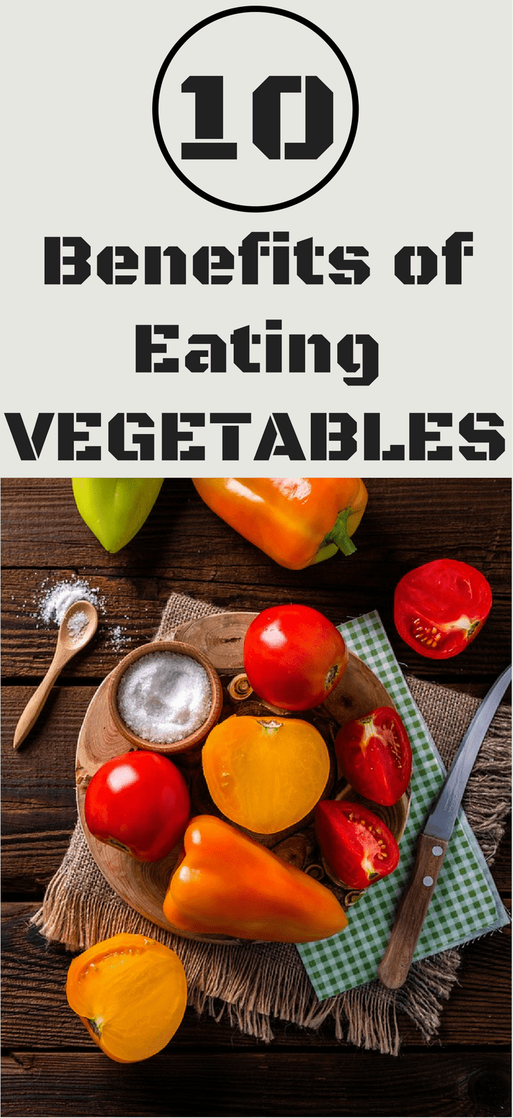 10 Benefits Of Eating Vegetables