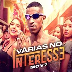 Várias No Interesse – MC V7