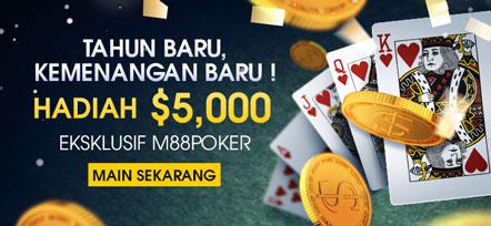 Hadiah $5000 di Eksklusif M88 Poker