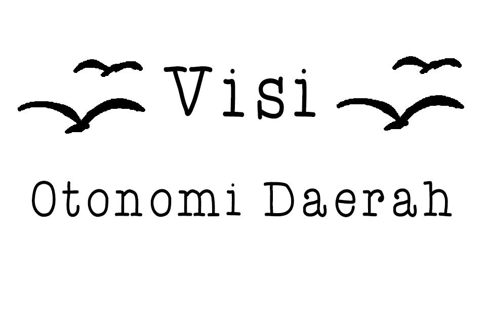 Visi Otonomi Daerah