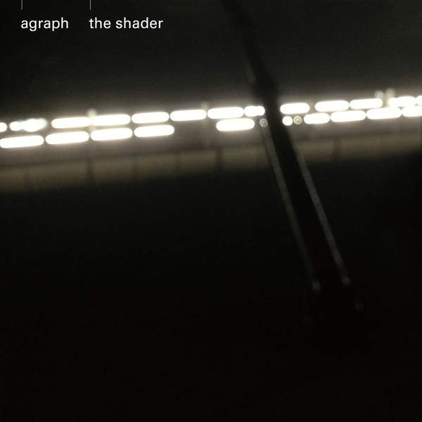 [Album] agraph – the shader (2016.02.03/MP3/RAR)
