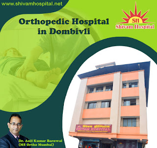 Orthopedic Hospital in Dombivli | Hospitals in Dombivli