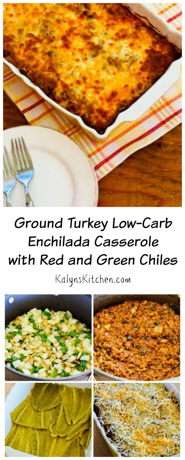Ground Turkey Low Carb Enchilada Casserole With Red And Green Chiles Gluten Free Kalyn S