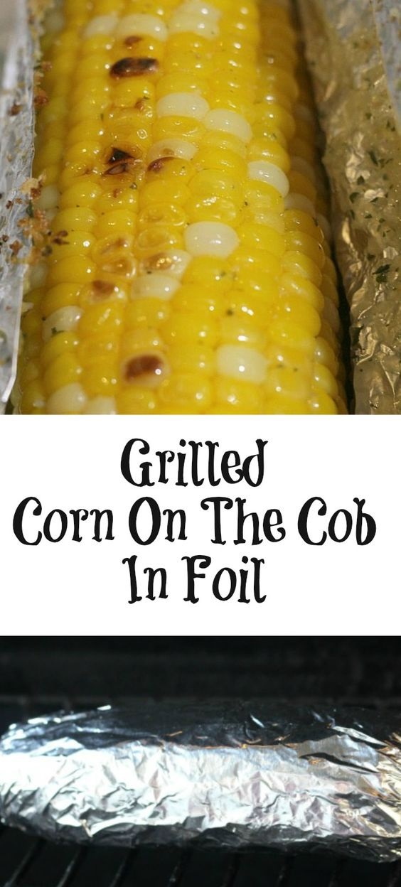 Grilled Corn On The Cob In Foil