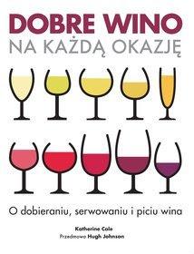 Dobre wino na każdą okazję.