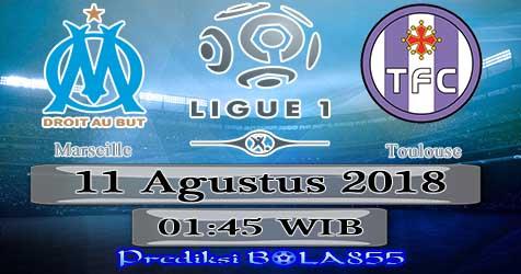 Prediksi Bola855 Marseille vs Toulouse 11 Agustus 2018
