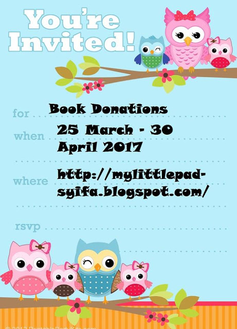 http://mylittlepad-syifa.blogspot.com/2017/03/book-donation-for-nilam-programme.html