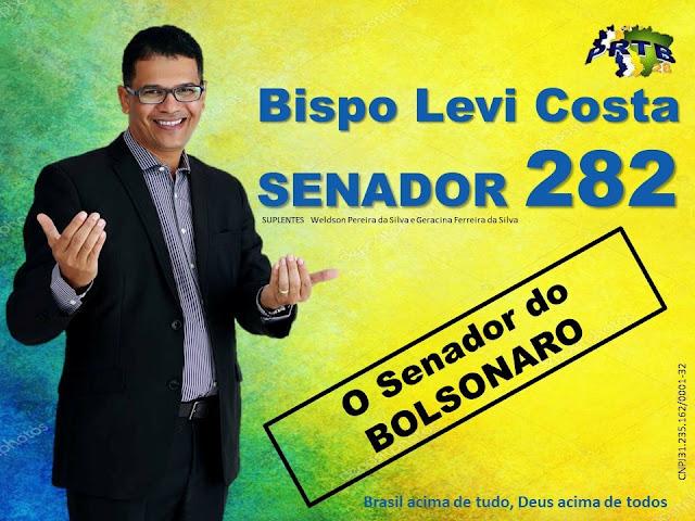 Eleições 2018: Mensagem do Bispo Levi Costa Candidato ao Senado
